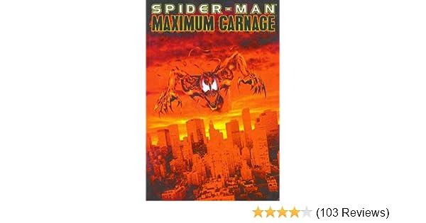 6c5b5f5ecdb Amazon.com  Spider-Man  Maximum Carnage (8601405001290)  Tom Defalco ...