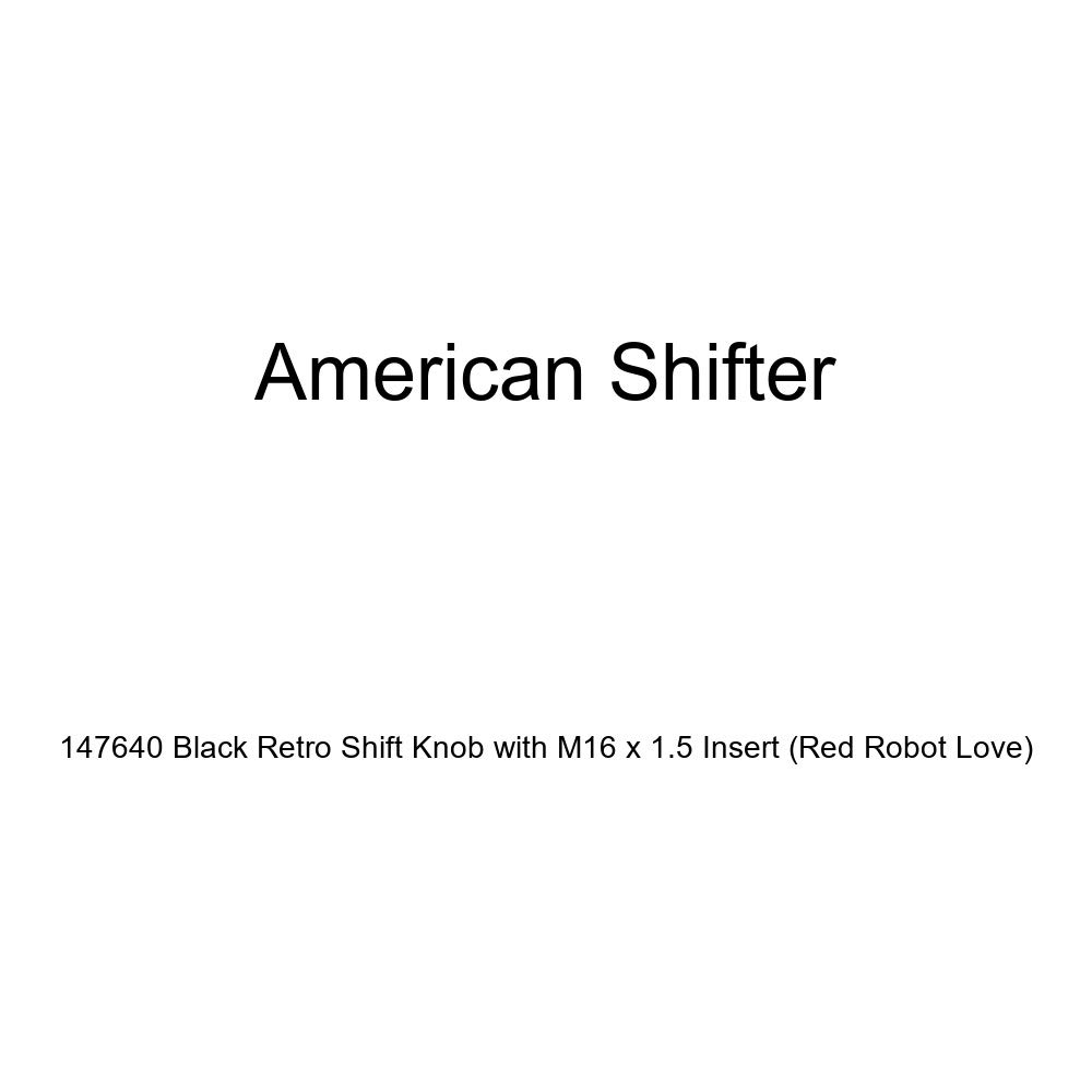 American Shifter 147640 Black Retro Shift Knob with M16 x 1.5 Insert Red Robot Love