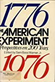 The American Experiment, Sam Bass Warner, 0395240085