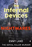 Infernal Devices - Nightmares
