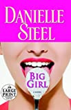 Big Girl, Danielle Steel, 0739377639