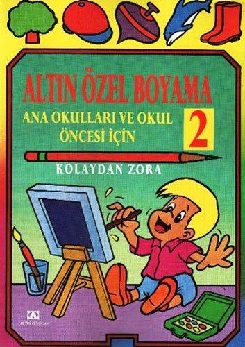 Altin Ozel Boyama 2 Ana Okullari Ve Okul Oncesi Icin Collective