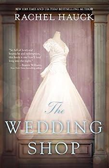 The Wedding Shop by [Hauck, Rachel]