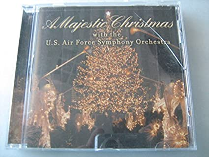 A Majestic Christmas.U S Air Force Sym Orchestra A Majestic Christmas Amazon