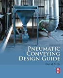 img - for Pneumatic Conveying Design Guide, Third Edition book / textbook / text book