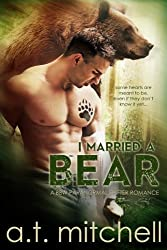I Married a Bear: A BBW Paranormal Shifter Romance (English Edition)