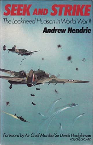 Seek and Strike: The Lockheed Hudson in World War II: Amazon