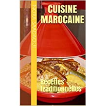 Cuisine Marocaine: Recettes traditionnelles (French Edition)
