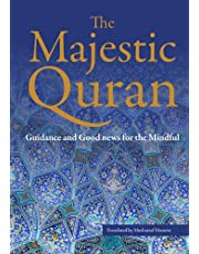 The Majestic Quran: A Plain English Translation Paperback: Guidance & Good News For The Mindful