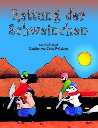 Download Rettung der Schweinchen (German Edition) pdf epub