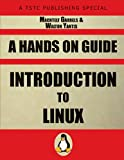 Introduction to Linux, Machtelt Garrells and Walton Yantis, 1934302627
