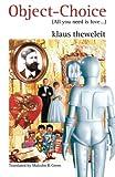 Object Choice, Klaus Theweleit, 0860916421