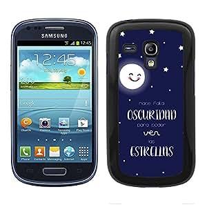 Funda carcasa para Samsung Galaxy S3 Mini frase Hace falta oscuridad para poder ver las estrellas borde negro