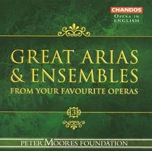 Great Operatic Arias & Ensembles 3