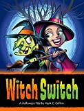 fine halloween home design ideas Witch Switch: A Halloween Tale
