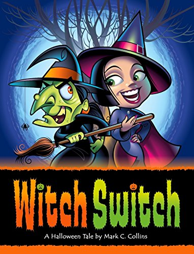 (Witch Switch: A Halloween)