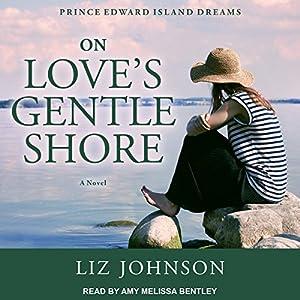 On Love's Gentle Shore Audiobook