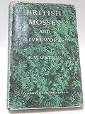 British Mosses and Liverworts 9780521067416