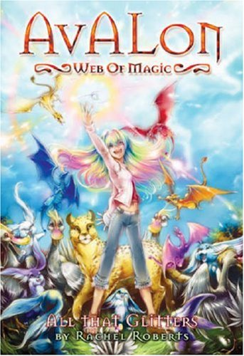 Avalon: Web of Magic Book 2: All That Glitters (Bk. 2)