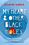 """My Heart and Other Black Holes"" av Jasmine Warga"