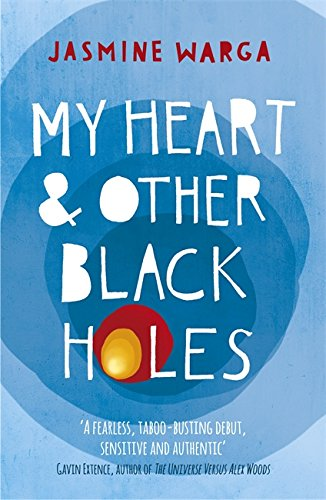 """My Heart and Other Black Holes"" av Jasmine Warga"
