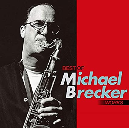 Best Of Michael Brecker Works (Blu-Spec CD2)