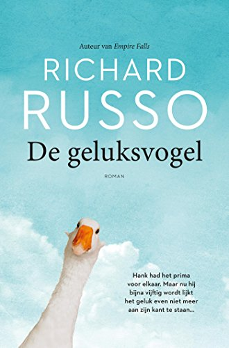 De Geluksvogel Dutch Edition Kindle Edition By Richard