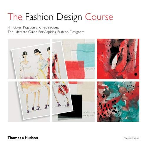 The Fashion Design Course Principles Practice And Techniques Buy Online In Kuwait Steven Faerm Products In Kuwait See Prices Reviews And Free Delivery Over Kd 20 000 Desertcart