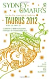 Sydney Omarr's Day-by-Day Astrological Guide for the Year 2012 - Taurus, Trish MacGregor and Rob MacGregor, 0451233646