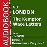 The Kempton-Wace Letters [Russian Edition] | Jacl London