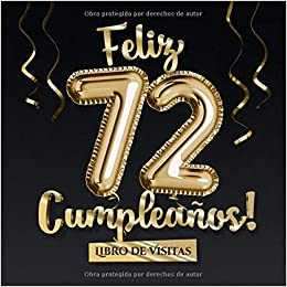Feliz 72 Cumpleaños - Libro de visitas: Decoración para el ...