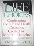 Life Choices, Howard Levine, 0671553852