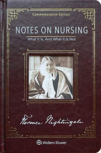 Notes on Nursing: Commemorative Edition (Nursing Theories The Base For Professional Nursing Practice)