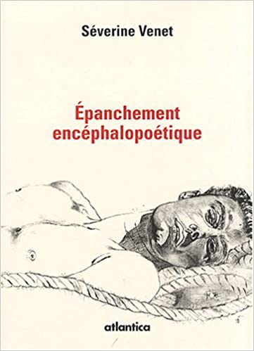 Livre gratuits Epanchement encéphalopoétique epub, pdf