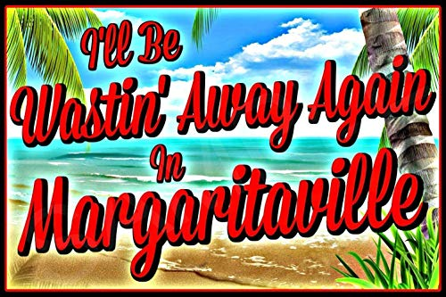 (WASTIN' AWAY IN MARGARITAVILLE Tiki Bar Sign 8
