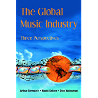 The Global Music Industry: Three Perspectives book cover