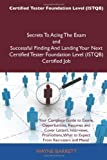 Certified Tester Foundation Level Secrets to Acing the Exam and Successful Finding and Landing Your Next Certified Tester Foundation Level (Is, Wayne Barrett, 1486161537