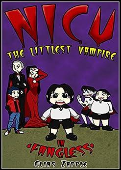Fangless (Nicu - The Littlest Vampire Book 1) by [Zapple, Elias]