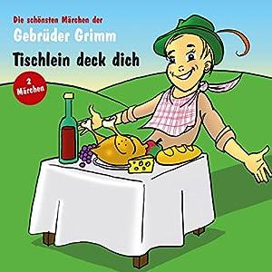Tischlein deck dich/Die drei Federn Hörbuch