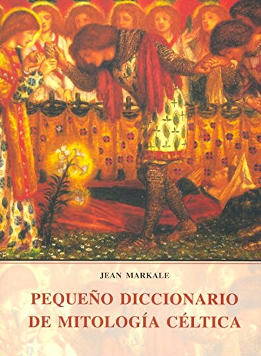 Pequeño dicc. de mitologia celtica (Alejandria (olañeta))