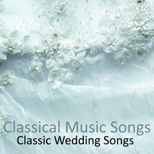 Classic Wedding Songs By Classical