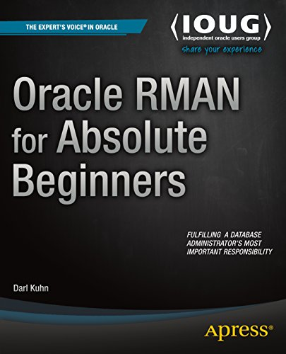 Oracle RMAN for Absolute Beginners Pdf