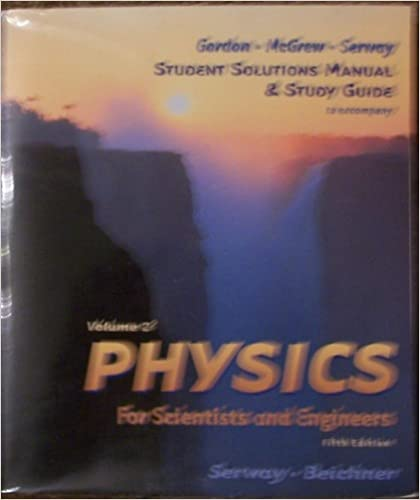 Physics For Scientists & Engineers Study Guide, Vol 2, 5th