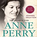 The Search for Anne Perry Audiobook by Joanne Drayton Narrated by Susannah Tyrrell