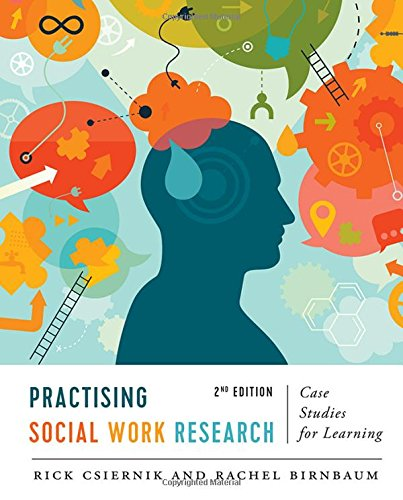 Practising Social Work Research: Case Studies for Learning, Second Edition