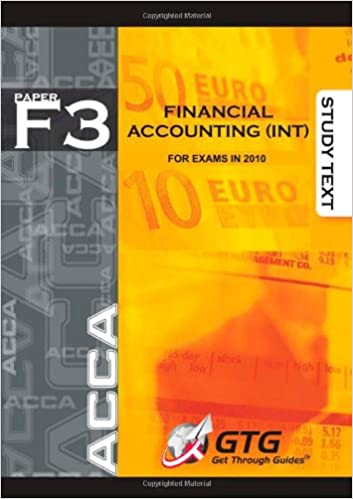 ACCA - F3 Financial Accounting (INT): Study Text