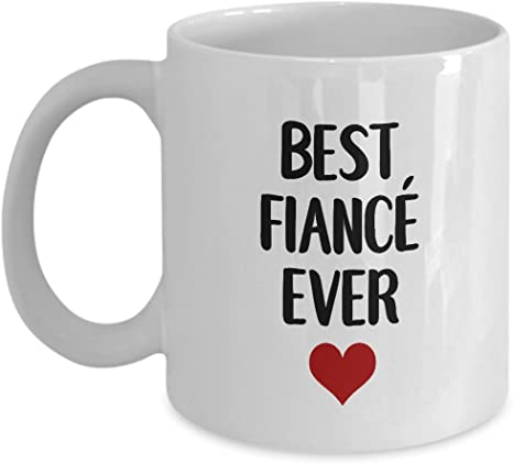 Amazon Com Best Fiance Ever Fiance Romantic Gift Romantic Gift For Him Her Valentine S Day Coffee Mugs Engagement Gift Idea Kitchen Dining