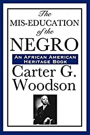The Mis-Education of the Negro (English Edition)