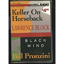 Stellar Audio Volume 1: Keller on Horseback & Black Wind