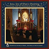 Kyпить Jesu, Joy of Man's Desiring: Christmas with The Dominican Sisters of Mary на Amazon.com